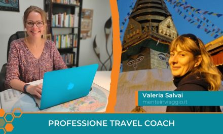 Professione Travel Coach: intervista a Valeria Salvai