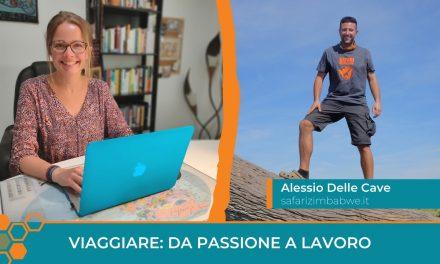 Come trasformare la passione per i viaggi in un lavoro: la storia di Alessio