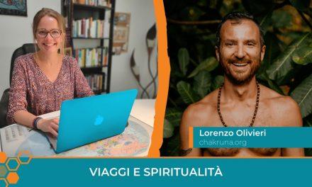Da consulente digitale a organizzatore di viaggi mistici: intervista a Lorenzo Olivieri