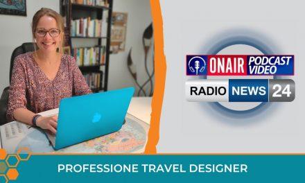 Ecco il corso per diventare Travel Designer! Intervista di Radio News 24 a Francesca Pozzan