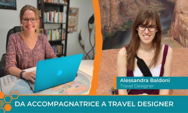 Da accompagnatrice turistica a Travel Designer: la storia di successo di Alessandra Baldoni